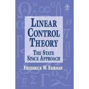 Linear Control Theory by Frederick Walker Fairman