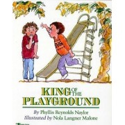 The King of the Playground by Phyllis Reynolds Naylor