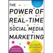The Power of Real-Time Social Media Marketing by Teri Thompson