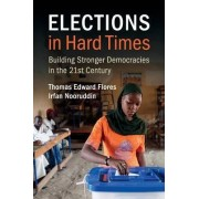Elections in Hard Times by Thomas Edward Flores
