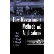 Flow Measurement Methods and Applications by J.E. Hardy