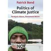 Politics of Climate Justice by Patrick Bond