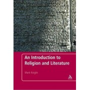 An Introduction to Religion and Literature by Mark Knight