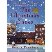 The Christmas Shoes by Donna Vanliere