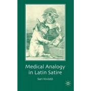 Medical Analogy in Latin Satire by Sari Kivisto