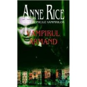 Vampirul Armand - Anne Rice