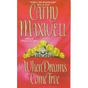 When Dreams Come True by Cathy Maxwell