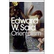 Edward W. Said Orientalism: Western Conceptions of the Orient (Penguin Modern Classics)