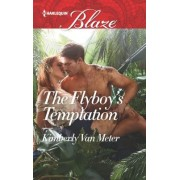 The Flyboy's Temptation by Kimberly Van Meter