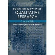 Doing Interview-based Qualitative Research by Eva Magnusson