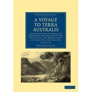 A Voyage to Terra Australis 2 Volume Set by Matthew Flinders