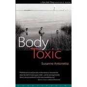 Body Toxic by Susanne Antonetta