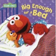Big Enough for a Bed (Sesame Street), Hardcover