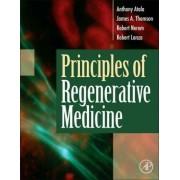 Principles of Regenerative Medicine by Robert M. Nerem