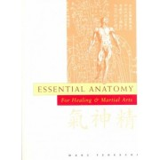 Essential Anatomy for Martial and Healing Arts by Marc Tedeschi