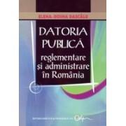 Datoria Publică- reglementare şi administrare în România