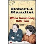 When Somebody Kills You by Robert J. Randisi