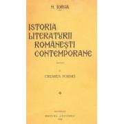 Istoria literaturii romanesti contemporane. vol. I. Crearea formei