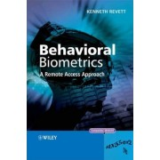 Behavioral Biometrics by Kenneth Revett