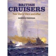 British Cruisers by Dr Norman Friedman