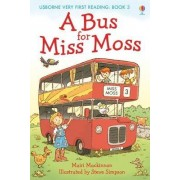 A Bus for Miss Moss by Mairi Mackinnon