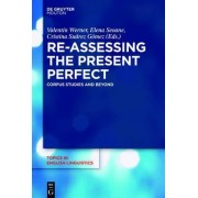 Re-Assessing the Present Perfect by Valentin Werner