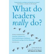 What Do Leaders Really Do? by Jeff Grout