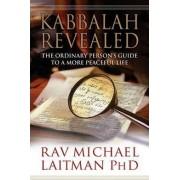 Kabbalah Revealed by Rav Michael Laitman