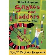 Snakes and Ladders by M.B.E Michael Morpurgo