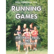 Running Games for Track & Field and Cross Country by Dr Mark Stanbrough