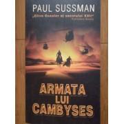 Armata Lui Cambyses - Paul Sussman