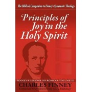Principles of Joy in the Holy Spirit by Charles G Finney