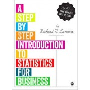 A Step-by-Step Introduction to Statistics for Business by Lori Sexton