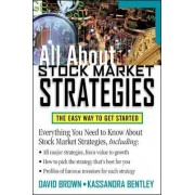All About Stock Market Strategies by David Brown