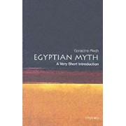 Egyptian Myth: A Very Short Introduction by Geraldine Pinch