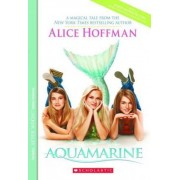 Aquamarine by Alice Hoffman
