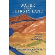 Water for a Thirsty Land by Hermann Gunkel