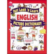 Just Look 'n Learn English Picture Dictionary by Daniel J. Hochstatter