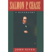 Salmon P.Chase by John Niven