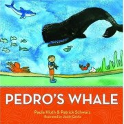 Pedro's Whale by Paula Kluth