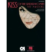 Kiss of the Spider Woman by Fred Ebb