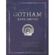 Gotham: Gcpd Case Files: A Confidential Report on Gotham's Most Dangerous Criminals