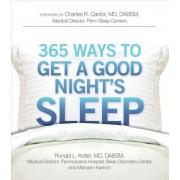 365 Ways to Get a Good Night's Sleep by Ronald L. Kotler