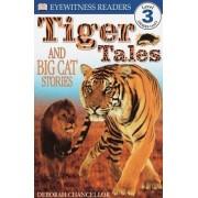 Tiger Tales by Deborah Chancellor