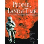 People, Land and Time by Peter Atkins