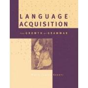 Language Acquisition by Maria Teresa Guasti