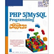 PHP 5/MySQL Programming for the Absolute Beginner by Andy Harris