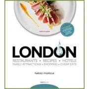 London Restaurants - Recipes- Hotels by Fabio Mollica