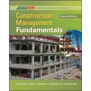 Construction Management Fundamentals by Clifford J. Schexnayder