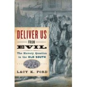 Deliver Us from Evil by Jr. Lacy K. Ford